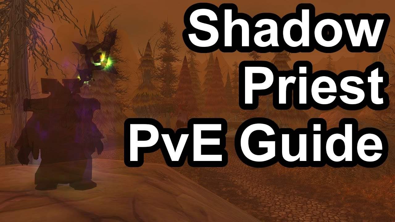 wow cata shadow priest pve guide
