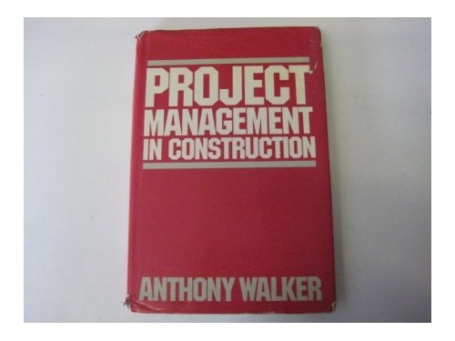project management in construction by anthony walker pdf